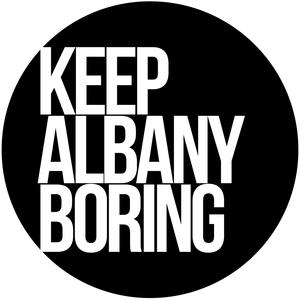 Keep Albany Boring